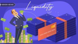نقدینگی (Liquidity) چیست؟